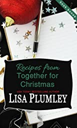 Recipes from Together for Christmas by Lisa Plumley (Kismet Christmas)