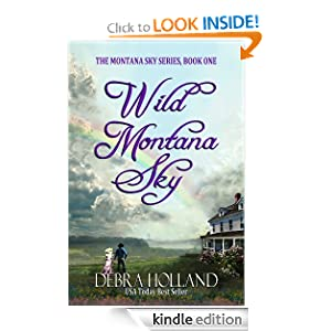 Kindle Book Bargains: Wild Montana Sky (The Montana Sky Series), by Debra Holland. Publisher: Montlake Romance (August 28, 2012)