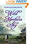 Wild Montana Sky (The Montana Sky Ser...