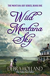 Wild Montana Sky (The Montana Sky Series)