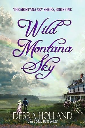 Wild Montana Sky (The Montana Sky Series)