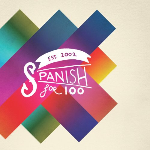 Spanish for 100 - Six Song Ep