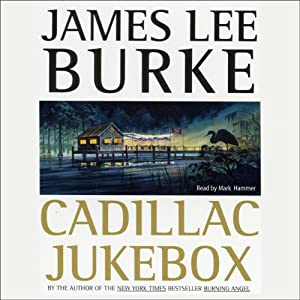 Cadillac Jukebox: A Dave Robicheaux Novel, Book 9 | [James Lee Burke]