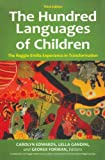 img - for The Hundred Languages of Children: The Reggio Emilia Experience in Transformation, 3rd Edition book / textbook / text book