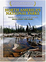 North America\'s National Parks Grand Canyon, Yosemite, Olympic, Death Valley and More..