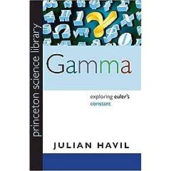 【クリックでお店のこの商品のページへ】Gamma: Exploring Euler's Constant (Princeton Science Library) [ペーパーバック]