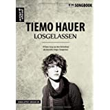 Losgelassen: Tiemo Hauer Songbookvon &#34;Tiemo Hauer&#34;