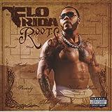 """R.O.O.T.S.(Route of Overcoming the Struggle)von """"Flo Rida"""""""