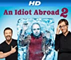 An Idiot Abroad [HD]: Climb Mount Fuji [HD]