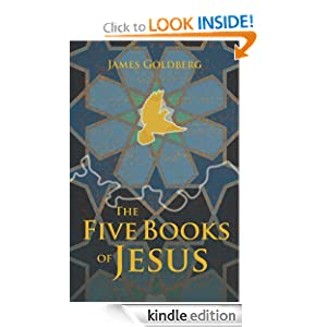 The Five Books of Jesus James Goldberg