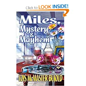 Miles, Mystery and Mayhem (Miles Vorkosigan Adventures) by Lois McMaster Bujold
