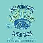 Hallucinations | Oliver Sacks