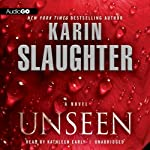 Unseen: Will Trent, Book 7 | Karin Slaughter