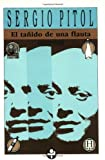 El tanido de una flauta / The Sound of a Flute (Spanish Edition)