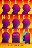 House Mother Normal (1447200381) by B. S. Johnson