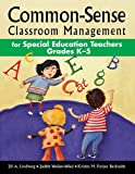 img - for Common-Sense Classroom Management for Special Education Teachers Grades K 5 book / textbook / text book