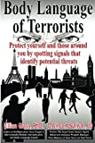 img - for Body Language of Terrorists: Protect yourself and those around you by spotting signals that identify potential threats book / textbook / text book