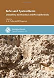 img - for Tufas and Speleothems: Unravelling the Microbial and Physical Controls - Special Publication 336 (Geological Society Special Publication) book / textbook / text book