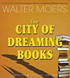 Walter Moers The City of Dreaming Books (Zamonia)