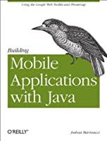 Building Mobile Applications with Java: Using the Google Web Toolkit and PhoneGaP ebook download