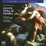 Opera Explained: An Introduction to G...
