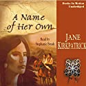 A Name of Her Own: Tender Ties Historical Series, Book 1