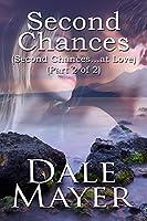 Second Chances: Part 2 of 2 (Second Chances...at Love)
