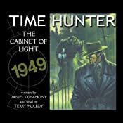 The Cabinet of Light: Time Hunter, Book 1 | Daniel O'Mahoney