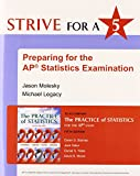 Strive for 5: Preparing for the AP Statistics Examination to accompany The Practice of Statistics
