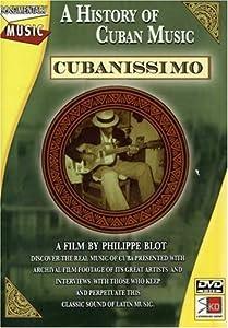 Cubanissimo - A History of Cuban Music