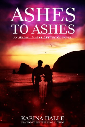 Ashes to Ashes (Experiment in Terror #8) by Karina Halle