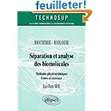 Séparation et analyse des biomolécules : Méthodes physico-chimiques
