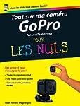 Tout sur ma cam�ra GoPro Pour les Nul...