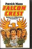 Falcon Crest - Roman zur erfolgreichen Fernsehserie