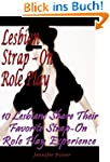 Lesbian Strap-On Role Play: 10 Lesbia...
