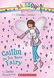 Magical Animal Fairies #7: Caitlin the Ice Bear Fairy: A Rainbow Magic Book