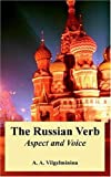 img - for The Russian Verb: Aspect and Voice by Vilgelminina, A. A. (2004) Paperback book / textbook / text book
