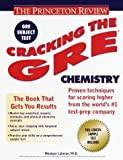 img - for Cracking the GRE Chemistry (Princeton Review Series) by Monique Laberge (2000-02-22) book / textbook / text book