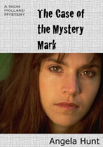 The Case of the Mystery Mark (The Nicki Holland Mystery Series)