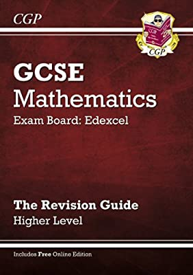 GCSE Maths Edexcel Revision Guide (with online edition) - Higher