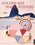 img - for Golden Age Travel Posters 2015 Boxed Posters Calendar: 12 Poster Calendars for 2015 book / textbook / text book