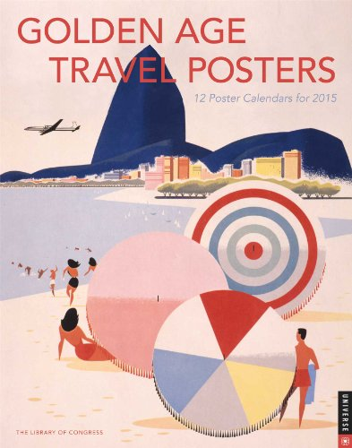 Golden Age Travel Posters 2015 Boxed Posters Calendar: 12 Poster Calendars for 2015