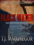img - for Black Water - Book II of the Mira Morales Series book / textbook / text book