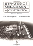 Strategic Management in Construction (0632049995) by Langford, David