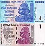 Pair of Inflation Notes Zimbabwe 1 Dollar 2007 & 100 Trillion Dollars 2008