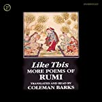 Like This: More Poems of Rumi | Jalal ad-Din Rumi