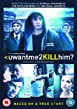 Uwantme2killhim? [DVD]
