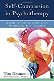 img - for Self-Compassion in Psychotherapy: Mindfulness-Based Practices for Healing and Transformation book / textbook / text book