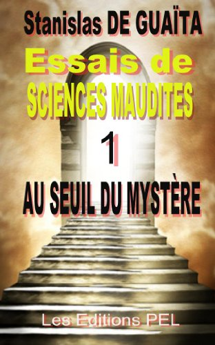 essais-de-sciences-maudites-occultisme-esoterisme-mysticisme-spiritismefm-t-1-french-edition