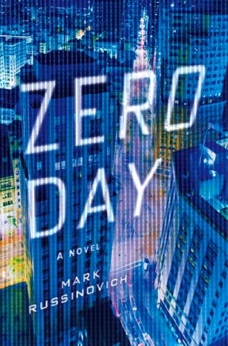 Mark Russinovich  Howard Schmidt - Zero Day